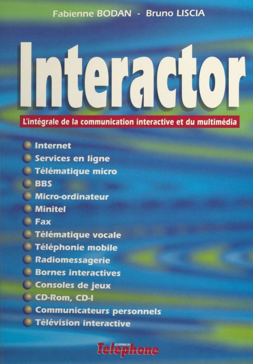 Interactor l'integrale de la communication interactive et du
