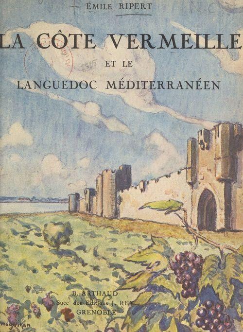 La côte Vermeille et le Languedoc méditerranéen