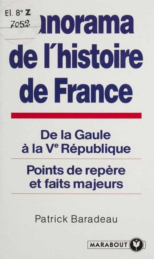 Panorama de l'histoire de France  - Baradeau-P  - Patrick Baradeau