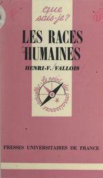 Les races humaines  - Henri Victor Vallois