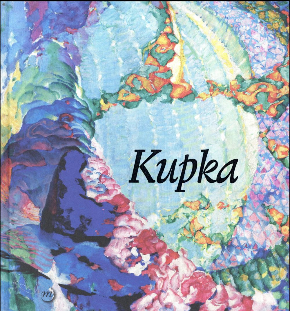 Kupka, pionnier de l'abstraction