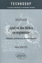 Ergonomie Analyse Des Taches En Ergonomie Methodes Performances Facteurs Humains