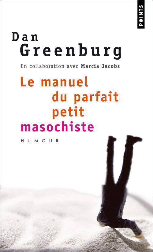 Manuel Du Parfait Petit Masochiste