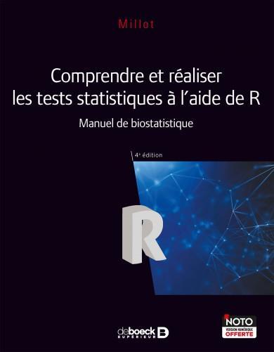 Comprendre et réaliser les tests statistiques à l'aide de R ; manuel de biostatistique (4e édition)