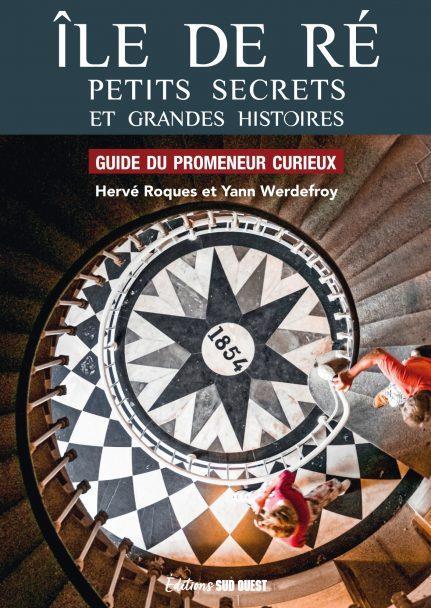 île de Ré, petits secrets et grandes histoires (édition 2021)