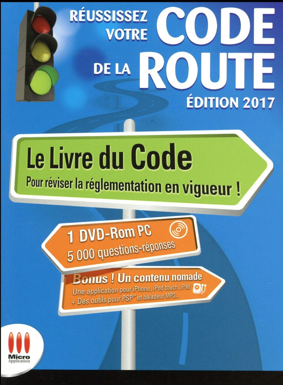Réussissez votre code de la route (édition 2017)