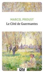Le Côté de Guermantes  - Marcel PROUST - MARCEL PROUST - Marcel Proust