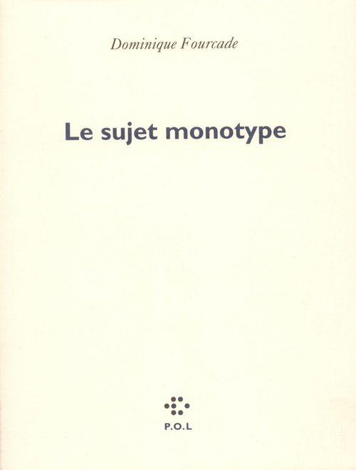 Le sujet monotype