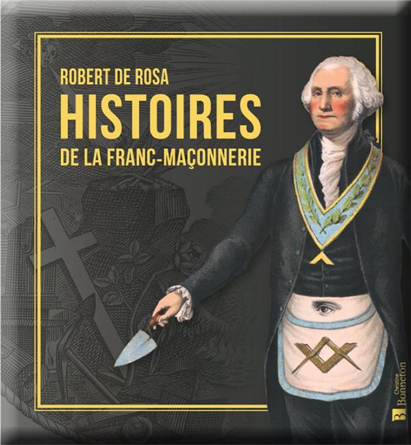 Histoires de la franc-maçonnerie