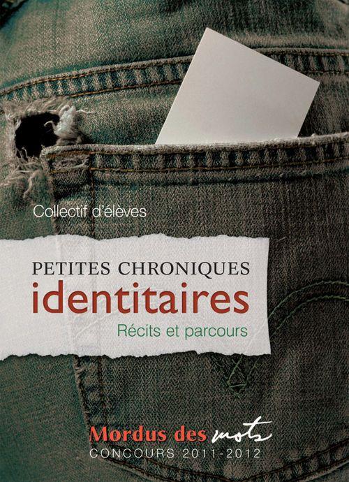 Petites chroniques identitaires
