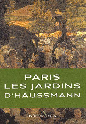 Paris, les jardins d'Haussmann
