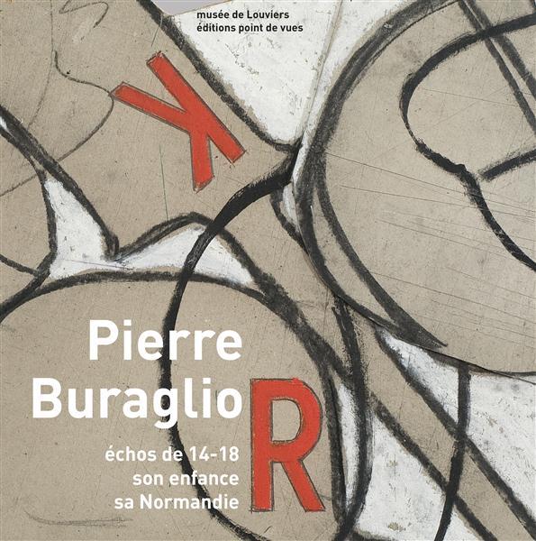 Pierre Buraglio, échos de 14-18 ; son enfance, sa Normandie
