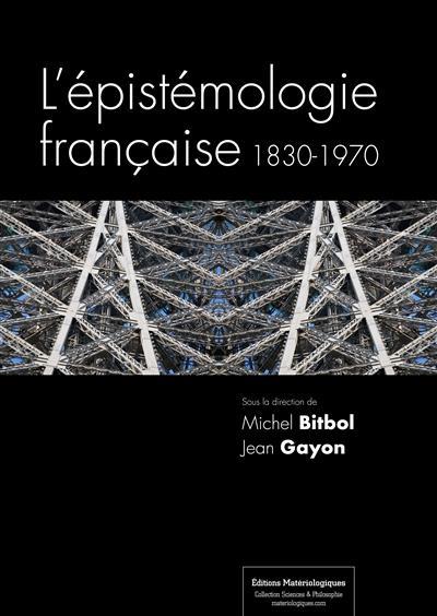 L'Epistemologie Francaise, 1830-1970