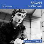 Vente AudioBook : La Chamade  - Françoise Sagan