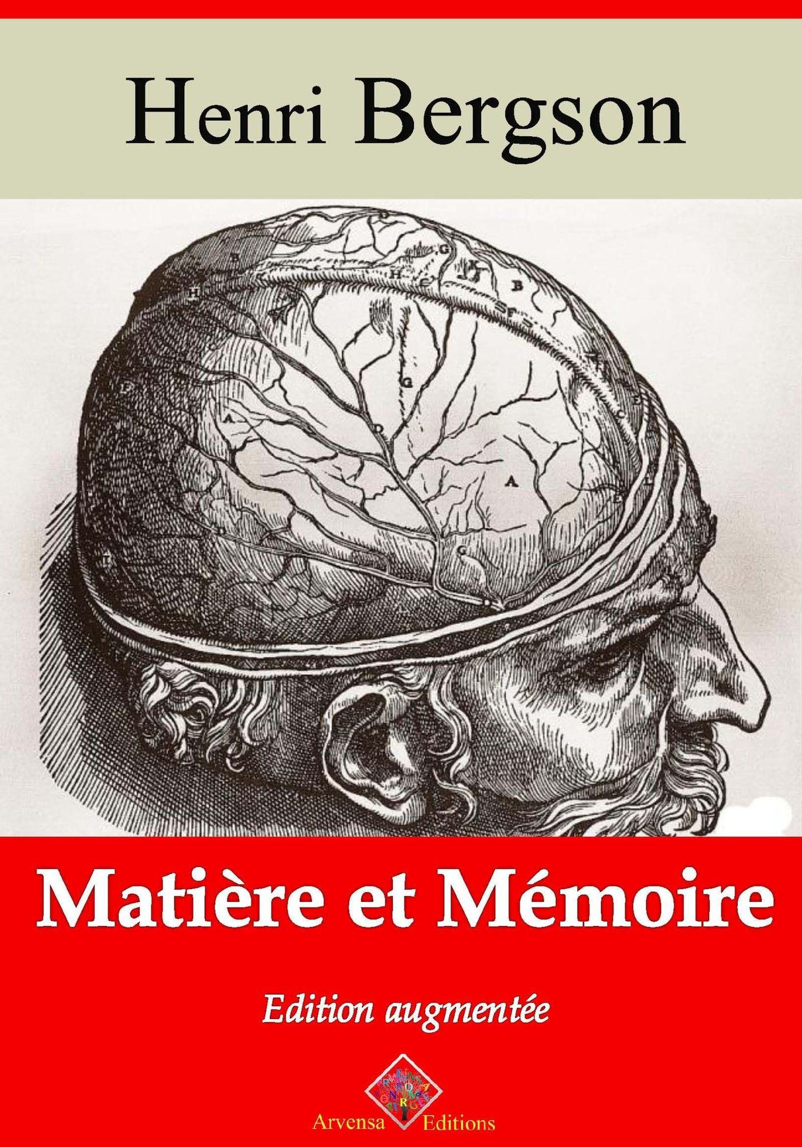 Matière et mémoire - suivi d'annexes