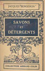 Savons et détergents  - Jacques Bergeron