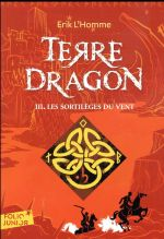 Couverture de Terre-Dragon - Les Sortileges Du Vent