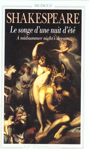 Le Songe D'Une Nuit D'Ete - A Midsummer Night'S Dream