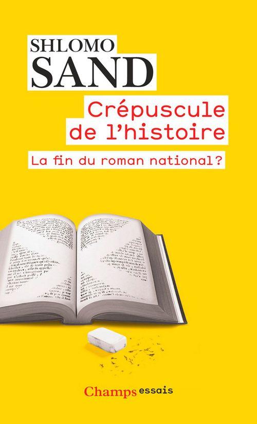 Crépuscule de l'histoire ; la fin du roman national ?