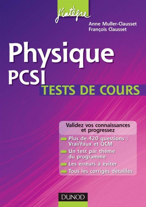 Physique ; PCSI ; tests de cours