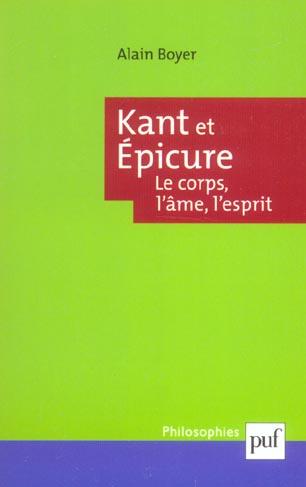 Kant et epicure. le corps, l'ame, l'esprit