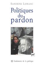 Vente Livre Numérique : Politiques du pardon  - Sandrine Lefranc