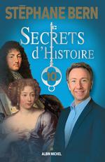 Vente Livre Numérique : Secrets d'Histoire - tome 10  - Stéphane Bern