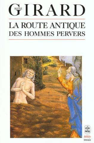 La Route Antique Des Hommes Pervers