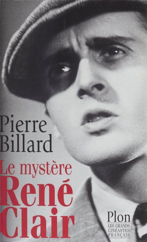 Le mystère Rene Clair