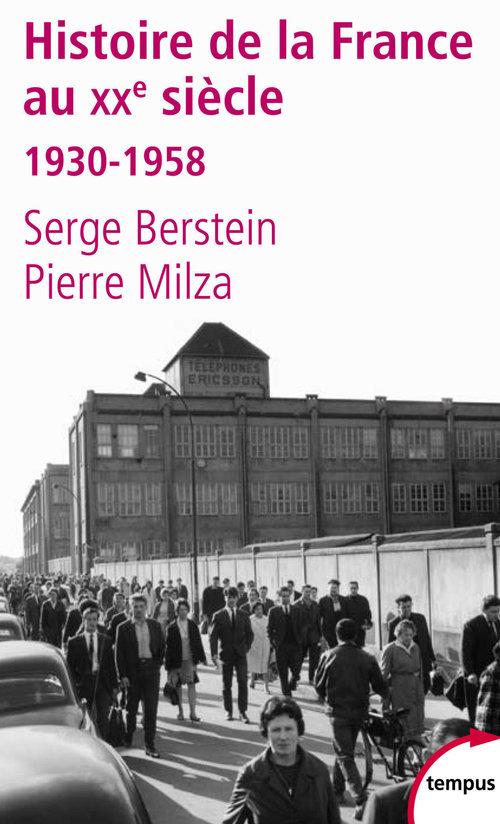 Histoire de la France au XX siècle t.2 ; 1930-1958