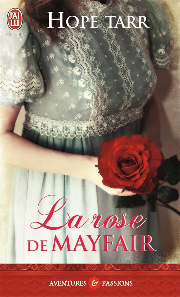 La rose de Mayfair