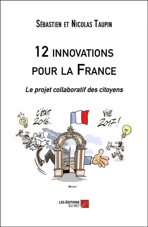 12 innovations pour la France : le projet collaboratif des citoyens