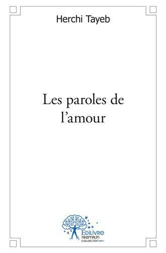 Les paroles de l'amour