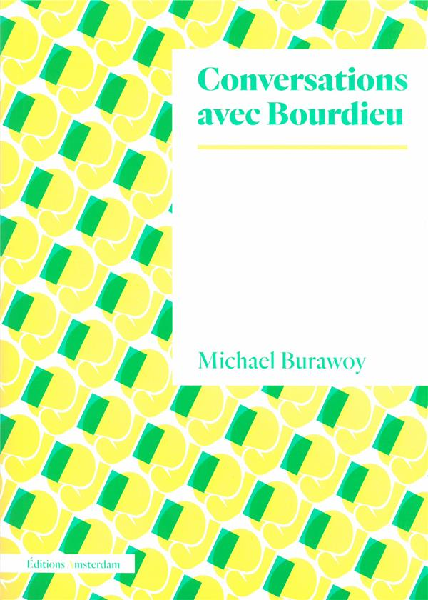 Conversations avec Bourdieu