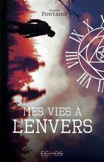 Vente Livre Numérique : Mes vies à l'envers  - Maxime Fontaine