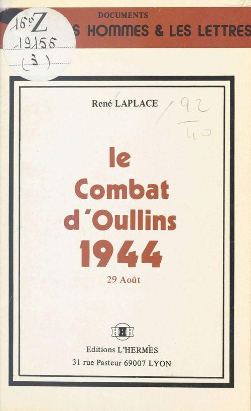 Le Combat d'Oullins, 1944 : 29 août  - René Laplace