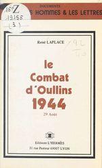 Le Combat d'Oullins, 1944 : 29 août