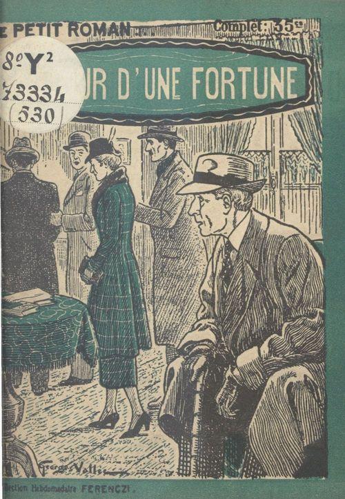 Autour d'une fortune  - Louis Bonzom