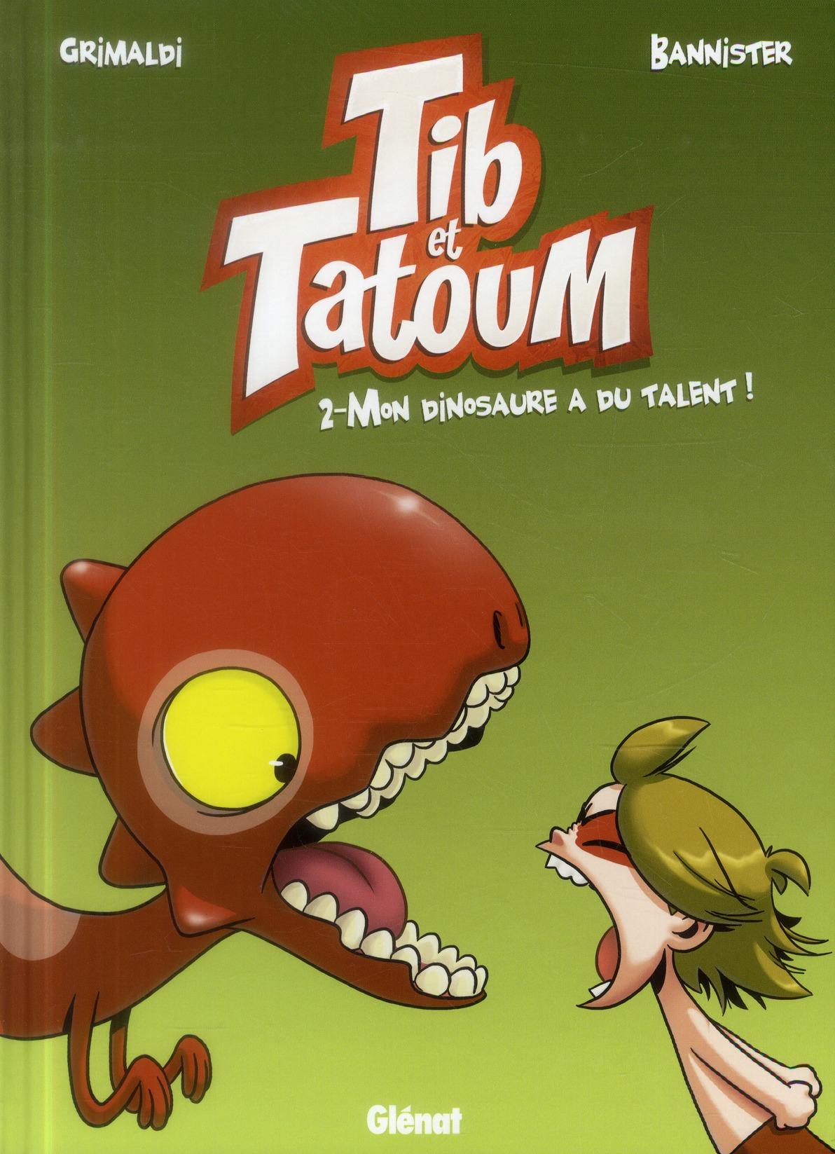 TIB ET TATOUM - TOME 02 - MON DINOSAURE A DU TALENT ! Bannister