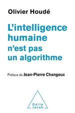 L' Intelligence humaine n'est pas un algorithme