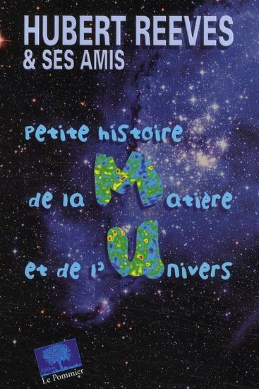 Petite histoires de la matière et de l'univers