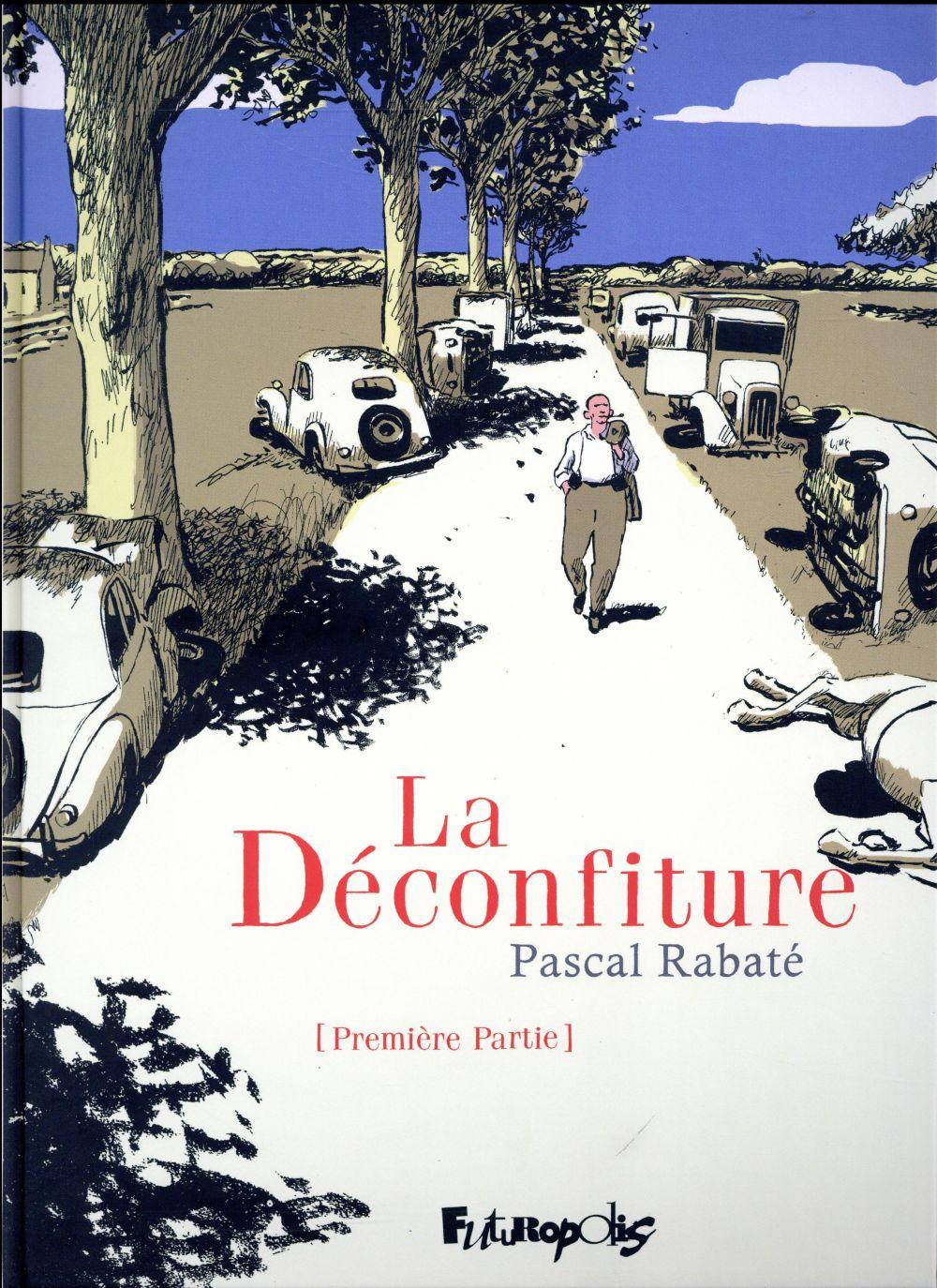 LA DECONFITURE T.1 Rabaté Pascal