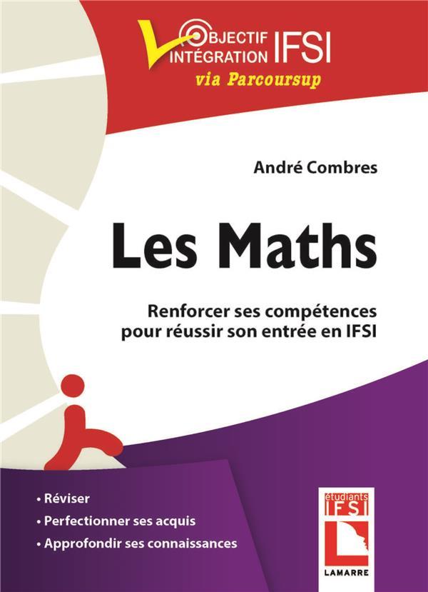 Les maths ; renforcer ses compétences pour réussir son entrée en IFSI