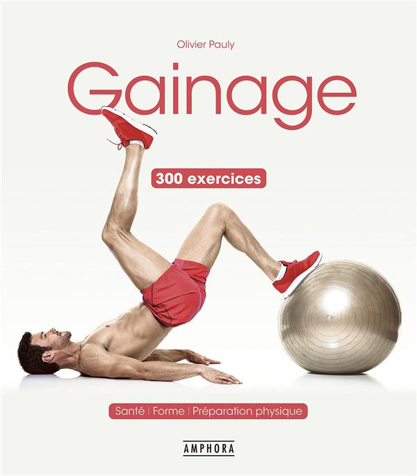 Gainage ; 300 exercices
