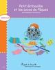 Petit Gribouillis et les cocos de Pâques  - Roberge/Dumont  - Sylvie Roberge