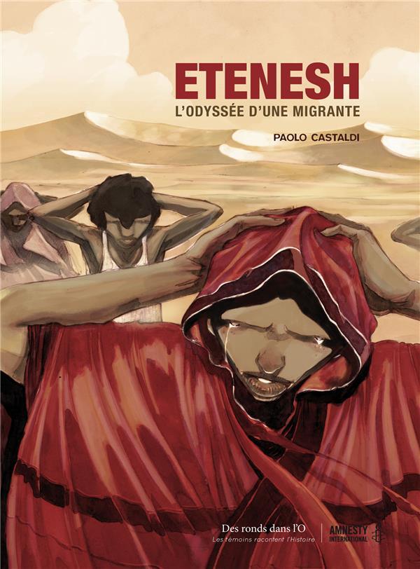 Etenesh ; l'odyssée d'une migrante