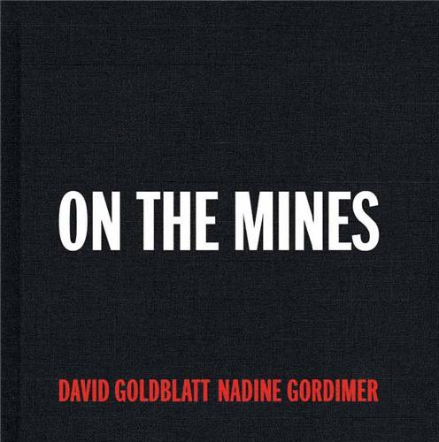 David goldblatt on the mines