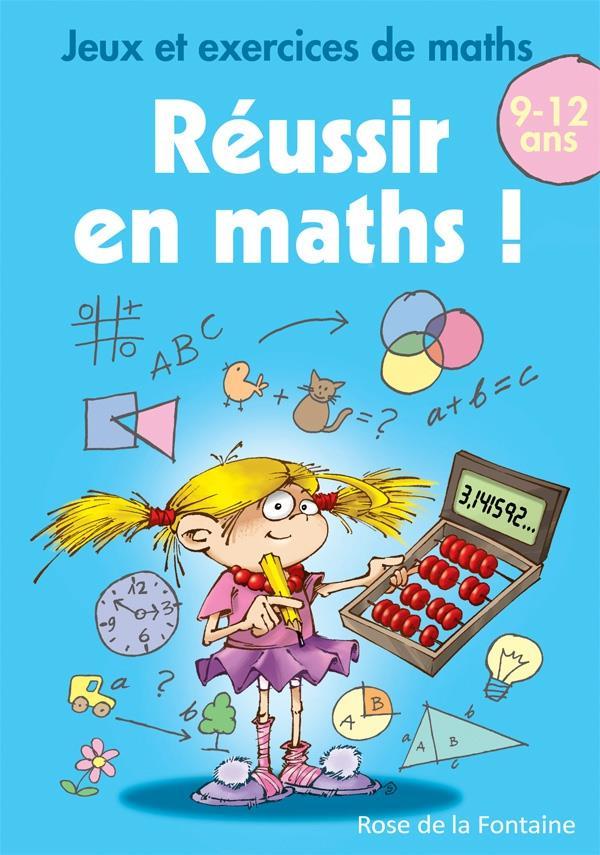Jeux Et Exercices De Maths Reussir En Maths Cm1 Cm2 Tamara Fonteyn Rose De La Fontaine Grand Format Les Mots Les Choses Boulogne Billancourt