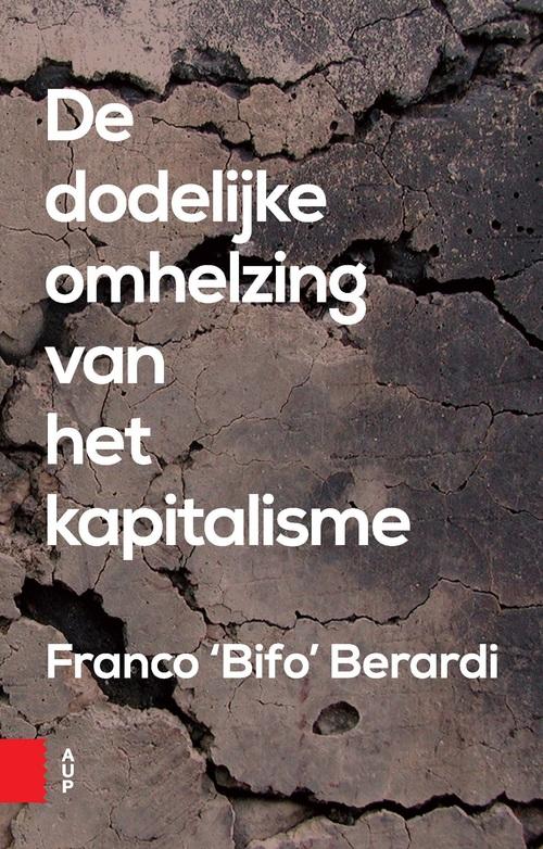 De dodelijke omhelzing van het kapitalisme