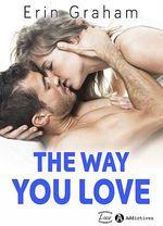 Vente EBooks : The Way You Love -Teaser  - Erin Graham